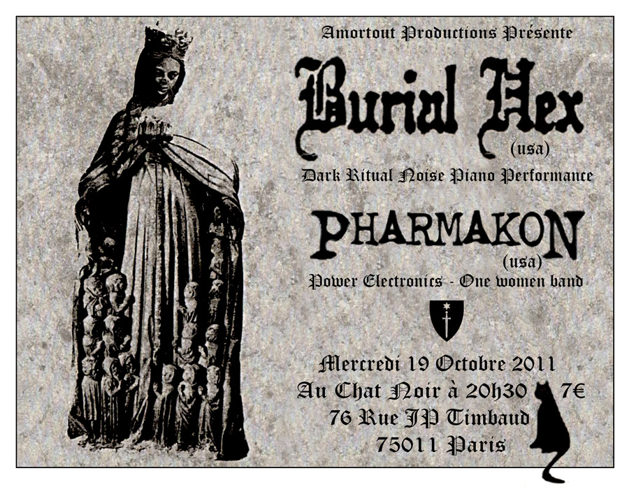BURIAL HEX (us) + PHARMAKON (us) Au Chat Noir - Paris 19oct Burial-hex-paris